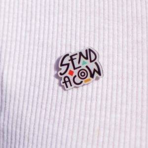 Send a cow pin badge
